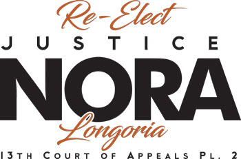 Re-Elect Justice Nora Longoria for 13th Court of Appeals Place 2